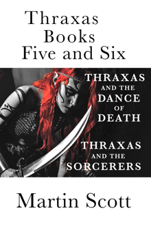 Thraxas books five and six