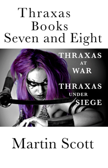 Thraxas books seven and eight